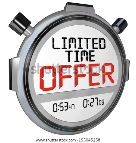 Hurry Limited Time Offer