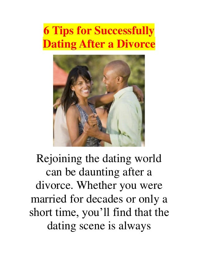 Divorce Dating After Tips A